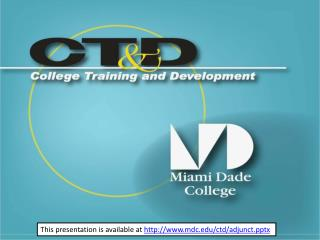 This presentation is available at  mdc/ctd/adjunctx