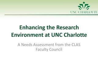 Enhancing the Research Environment at UNC Charlotte