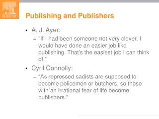 Publishing and Publishers