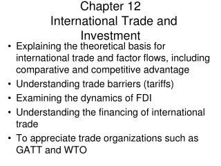 Chapter 12   International Trade and Investment