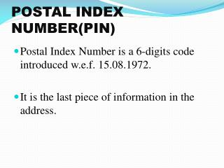 POSTAL INDEX NUMBER(PIN)