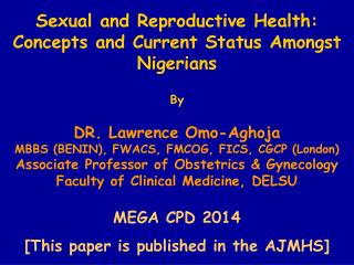 Sexual and Reproductive Health: Concepts and Current Status Amongst Nigerians By