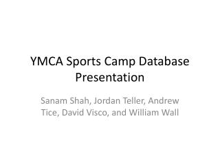YMCA Sports Camp Database Presentation