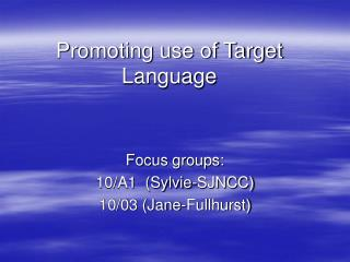 Promoting use of Target Language