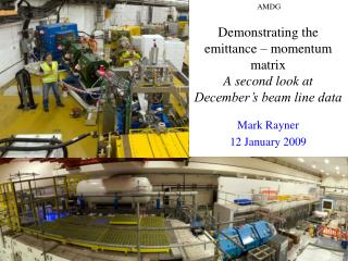 Demonstrating the emittance – momentum matrix A second look at December's beam line data