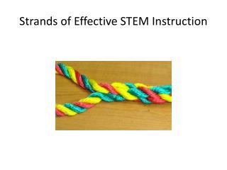 Strands of Effective STEM Instruction