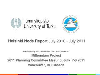 Helsinki Node Report  July 2010 - July 2011