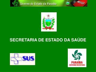 SECRETARIA DE ESTADO DA SA DE
