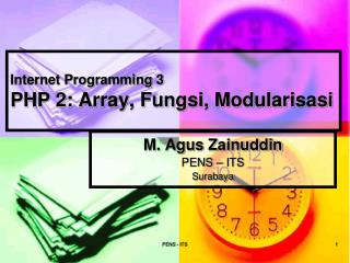 Internet Programming 3 PHP 2: Array, Fungsi, Modularisasi
