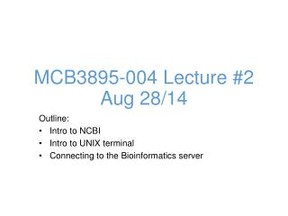MCB3895-004 Lecture #2 Aug 28/14