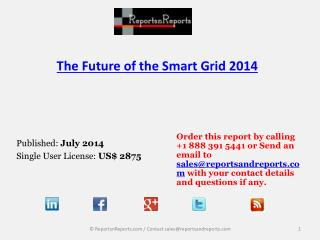 Annual Growth Value Forecasts of Smart Grid Market