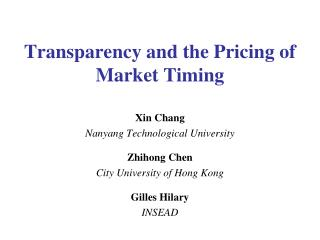 Transparency and the Pricing of Market Timing