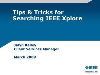 Tips & Tricks for Searching IEEE Xplore