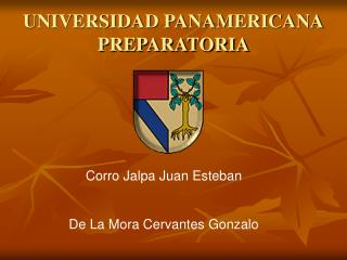 UNIVERSIDAD PANAMERICANA PREPARATORIA
