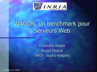 WAGON, un benchmark pour Serveurs Web