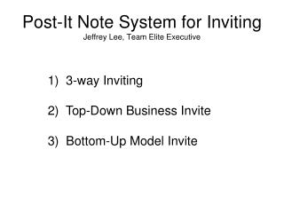 Post-It Note System for Inviting Jeffrey Lee, Team Elite Executive