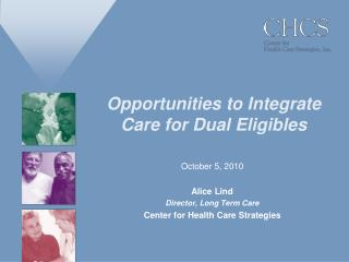 Opportunities to Integrate Care for Dual Eligibles