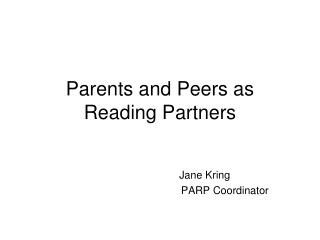 Parents and Peers as Reading Partners