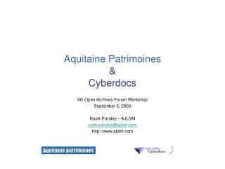 Aquitaine Patrimoines  & Cyberdocs