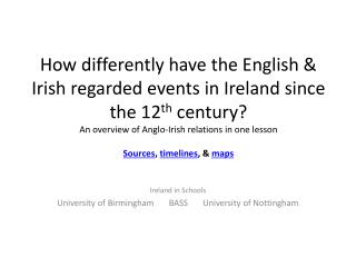 How differently have the English  Irish regarded events in Ireland since the 12th century An overview of Anglo-Irish rel