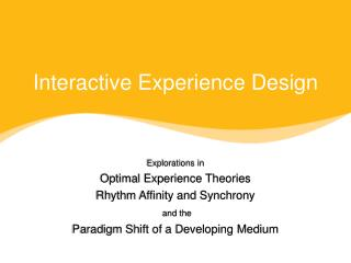 Interactive Experience Design