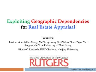 Exploiting Geographic Dependencies  for  Real Estate Appraisal