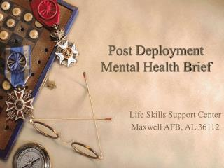 Post Deployment Mental Health Brief