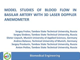 MODEL STUDIES OF BLOOD FLOW IN BASILAR ARTERY WITH 3D LASER DOPPLER ANEMOMETER