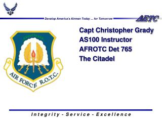 Capt Christopher Grady AS100 Instructor AFROTC Det 765 The Citadel