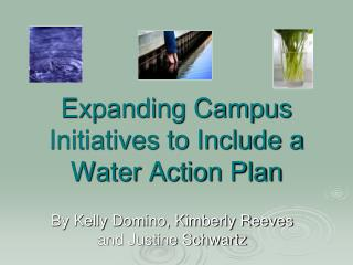 Expanding Campus Initiatives to Include a Water Action Plan