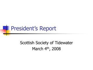 President�s Report
