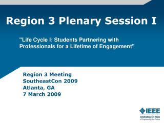 Region 3 Plenary Session I