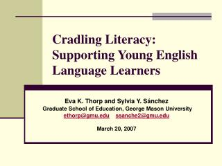 Cradling Literacy:  Supporting Young English Language Learners