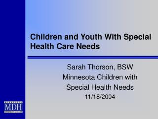 Children and Youth With Special Health Care Needs
