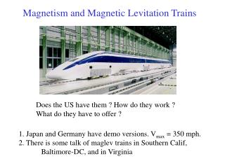 Magnetism and Magnetic Levitation Trains
