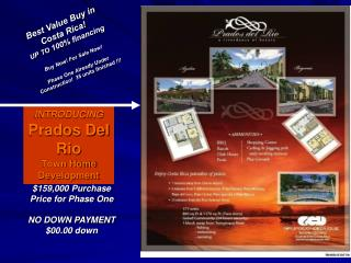 INTRODUCING  Prados Del Rio Town Home Development