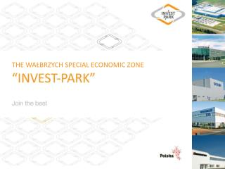 THE WAŁBRZYCH SPECIAL ECONOMIC ZONE