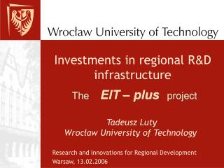 Investments in regional R & D infrastructure