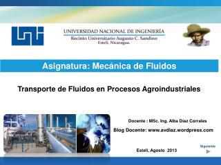 Transporte de Fluidos en Procesos Agroindustriales