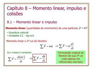 Capítulo  8 –  Momento  linear,  impulso  e  colisões