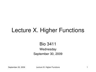 Lecture X. Higher Functions