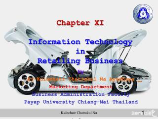 Chapter  XI Information Technology in  Retailing Business