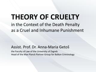 THEORY OF CRUELTY in the Context of the Death Penalty as a Cruel and Inhumane Punishment