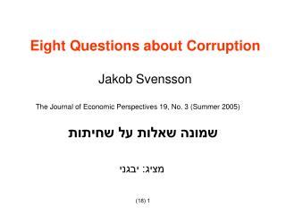 Eight Questions about Corruption Jakob Svensson