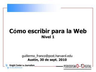 C ó mo escribir para la Web Nivel 1