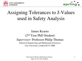 Assigning Tolerances to J-Values used in Safety Analysis