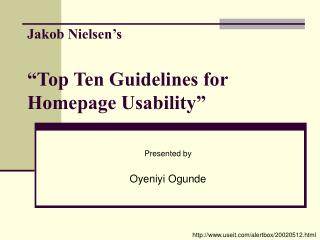 Jakob Nielsen�s �Top Ten Guidelines for Homepage Usability�
