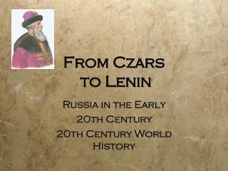 From Czars  to Lenin