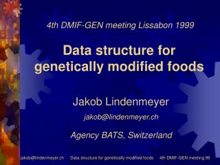 Data structure for  genetically modified foods