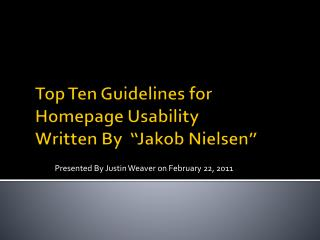 "Top Ten Guidelines for Homepage Usability Written By   "" Jakob  Nielsen"""